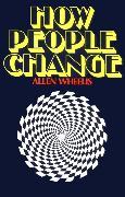 Cover-Bild zu Wheelis, Allen: How People Change