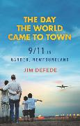 Cover-Bild zu DeFede, Jim: The Day the World Came to Town