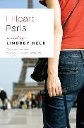 Cover-Bild zu Kelk, Lindsey: I Heart Paris