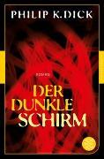 Cover-Bild zu Dick, Philip K.: Der dunkle Schirm