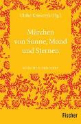 Cover-Bild zu Krawczyk, Ulrike (Hrsg.): Märchen von Sonne, Mond und Sternen