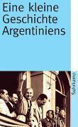 Cover-Bild zu Potthast, Barbara: Eine kleine Geschichte Argentiniens