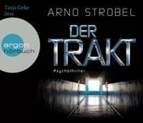 Cover-Bild zu Strobel, Arno: Der Trakt