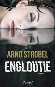 Cover-Bild zu Strobel, Arno: Engloutie