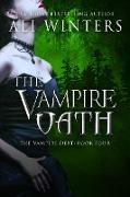 Cover-Bild zu The Vampire Oath (Shadow World: The Vampire Debt, #4) (eBook) von Winters, Ali