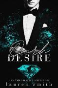 Cover-Bild zu Dark Desire (The Surrender Series, #5) (eBook) von Smith, Lauren