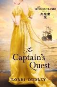 Cover-Bild zu The Captain's Quest (The Leeward Islands Series, #4) (eBook) von Dudley, Lorri