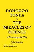 Cover-Bild zu Romains, Jules: Donogoo-Tonka or the Miracles of Science: A Cinematographic Tale