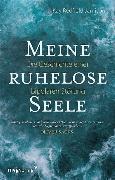 Cover-Bild zu Meine ruhelose Seele (eBook) von Jamison, Kay Redfield