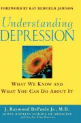 Cover-Bild zu Understanding Depression: What We Know and What You Can Do about It von DePaulo, J. Raymond, Jr.