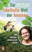 Cover-Bild zu Die fabelhafte Welt der Ameisen von Grätz, Christina