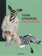 Cover-Bild zu Ungerer, Tomi: Incognito