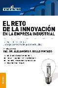 Cover-Bild zu Pintado, Alejandro F. Bello: El reto de la innovación en la empresa industrial (eBook)