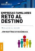 Cover-Bild zu Echezárraga, Jon Martínez: Empresas familiares, reto al destino (eBook)