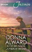 Cover-Bild zu Alward, Donna: Reto de amor - La mejor vecina (eBook)