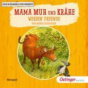 Cover-Bild zu Wieslander, Jujja: Mama Muh und Krähe werden Freunde und andere Geschichten