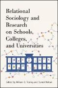 Cover-Bild zu Tierney, William G. (Hrsg.): Relational Sociology and Research on Schools, Colleges, and Universities (eBook)