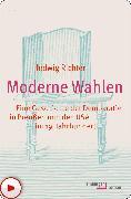 Cover-Bild zu Richter, Hedwig: Moderne Wahlen (eBook)