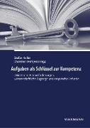 Cover-Bild zu Keller, Stefan (Hrsg.): Aufgaben als Schlüssel zur Kompetenz
