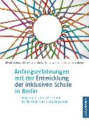 Cover-Bild zu Ahrbeck, Bernd: Anfangserfahrungen mit der Entwicklung der inklusiven Schule in Berlin
