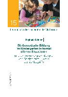 Cover-Bild zu Schuler, Stephanie: Mathematische Bildung im Kindergarten in formal offenen Situationen