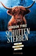 Cover-Bild zu Schottensterben (eBook) von Tyrie, Gordon