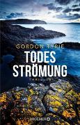 Cover-Bild zu Todesströmung von Tyrie, Gordon