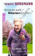 Cover-Bild zu Bergmann, Renate: Kennense noch Blümchenkaffee?