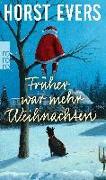 Cover-Bild zu Evers, Horst: Früher war mehr Weihnachten