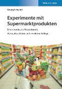 Cover-Bild zu Schwedt, Georg: Experimente mit Supermarktprodukten