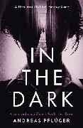 Cover-Bild zu Pflüger, Andreas: In the Dark
