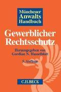 Cover-Bild zu Hasselblatt, Gordian N. (Hrsg.): Münchener Anwaltshandbuch Gewerblicher Rechtsschutz