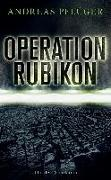 Cover-Bild zu Pflüger, Andreas: Operation Rubikon