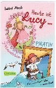 Cover-Bild zu Heute ist Lucy Prinzessin / Heute ist Lucy Piratin (Sammelband Bd. 1 & 2) von Abedi, Isabel