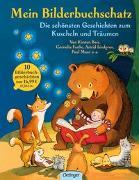 Cover-Bild zu Mein Bilderbuchschatz. Die schönsten Geschichten zum Kuscheln und Träumen von Boie, Kirsten