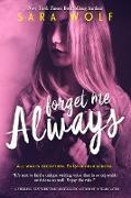 Cover-Bild zu Wolf, Sara: Forget Me Always