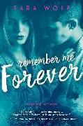 Cover-Bild zu Wolf, Sara: REMEMBER ME FOREVER