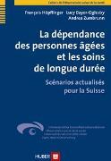 Cover-Bild zu La dépendance des personnes âgées et les soins de longue durée