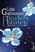 Cover-Bild zu Teufelsblüten von Gallauner, Lisa