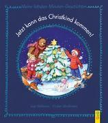 Cover-Bild zu Jetzt kann das Christkind kommen! von Gallauner, Lisa