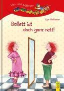 Cover-Bild zu LESEZUG/1. Klasse: Ballett ist doch ganz nett! von Gallauner, Lisa
