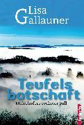 Cover-Bild zu Teufelsbotschaft: Österreich Krimi. Meierhofers sechster Fall (eBook) von Gallauner, Lisa