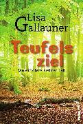 Cover-Bild zu Teufelsziel: Meierhofers siebter Fall. Österreich Krimi (eBook) von Gallauner, Lisa