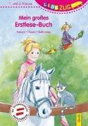 Cover-Bild zu LESEZUG/1.-2. Klasse: Mein großes Erstlese-Buch - Katzen, Hexen, Ballerinas von Holzinger, Michaela