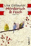 Cover-Bild zu Mörderisch und Fesch: Dorfkrimi (eBook) von Gallauner, Lisa