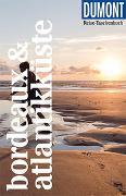 Cover-Bild zu Görgens, Manfred: DuMont Reise-Taschenbuch Bordeaux & Atlantikküste