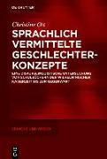 Cover-Bild zu Sprachlich vermittelte Geschlechterkonzepte (eBook) von Ott, Christine