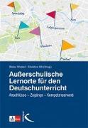 Cover-Bild zu Außerschulische Lernorte im Deutschunterricht von Wrobel, Dieter (Hrsg.)
