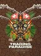 Cover-Bild zu Trading Paradise (D) von Daniel Schweizer (Reg.)