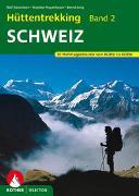Cover-Bild zu Gantzhorn, Ralf: Hüttentrekking Band 2: Schweiz